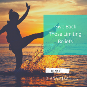 How to Give Back those Limiting Beliefs.