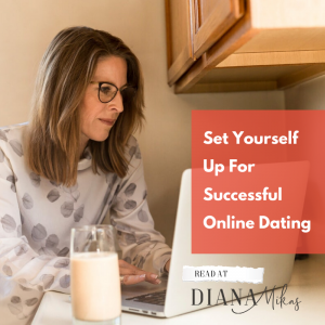 Set Yourself Up for Successful Online Dating