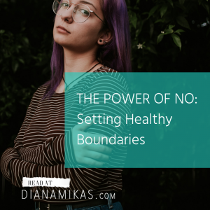 The Power of NO – Setting healthy boundaries