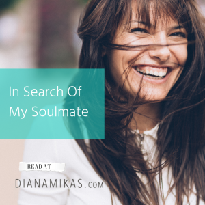 In Search Of My Soulmate