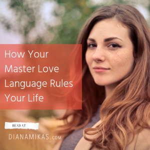 How Your Master Love Language Rules Your Life