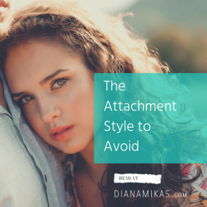 The Attachment Style to Avoid