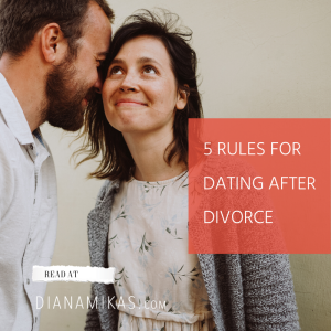 5 Rules for Dating after Divorce