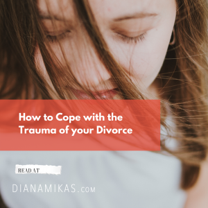 How to Cope with the Trauma of Divorce