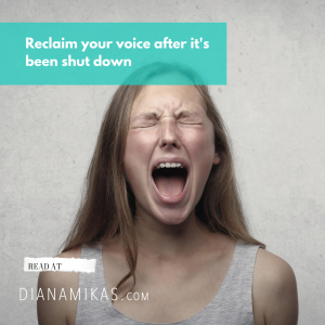 Reclaiming your Voice after it's been shut down