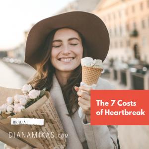 The 7 Costs of Heartbreak