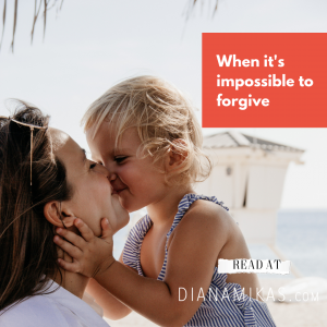 When it's impossible to forgive